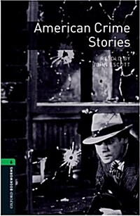 Oxford Bookworms Library: Level 6:: American Crime Stories audio CD pack (Package)