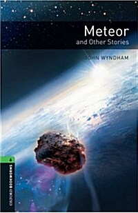 Oxford Bookworms Library: Level 6:: Meteor and Other Stories (Paperback)