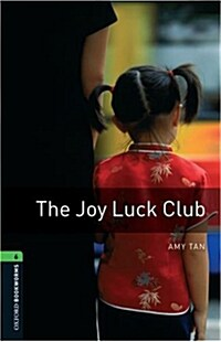 Oxford Bookworms Library: Level 6:: The Joy Luck Club (Paperback)