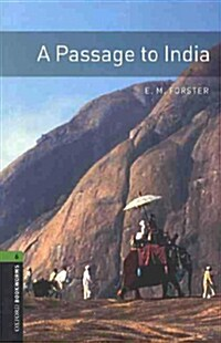 Oxford Bookworms Library: Level 6:: A Passage To India (Paperback)
