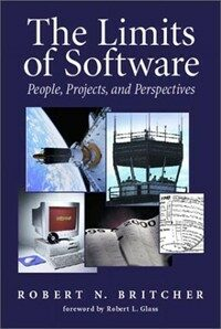 The limits of software : people, projects, and perspective