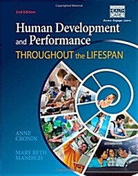 Human Development and Performance Throughout the Lifespan (Hardcover, 2, Revised)