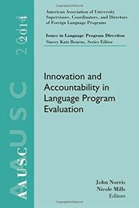 Innovation and accountability in language program evaluation