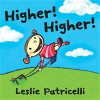 Higher! Higher! (Board Book)