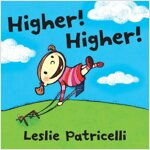 Higher! Higher! (Board Books)