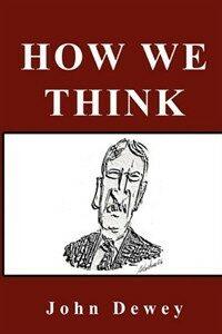 How we think / Facsimile ed