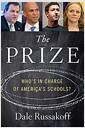 [중고] The Prize: Who's in Charge of America's Schools? (Hardcover)