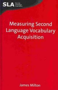 Measuring second language vocabulary acquisition