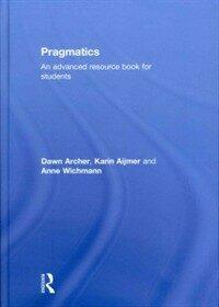 Pragmatics : an advanced resource book for students