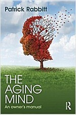 The Aging Mind : An Owner's Manual (Paperback)
