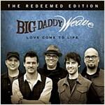 [중고] Big Daddy Weave - Love Come To Life [The Redeemed Edition]