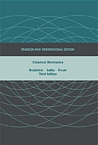 Classical Mechanics: Pearson New International Edition (Paperback, 3 ed)