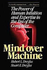 Mind Over Machine (Paperback)