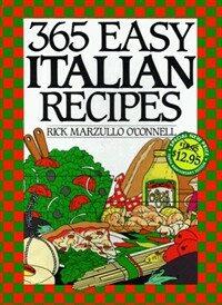 365 easy Italian recipes 10th anniversary ed
