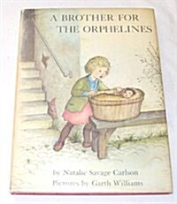 A Brother for the Orphelines (Hardcover, 1st)