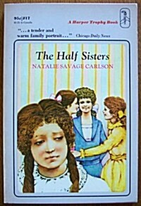 The Half Sisters (Paperback, 1ST)