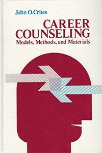 Career counseling : models, methods, and materials