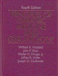 Principles of geriatric medicine and gerontology 4th ed