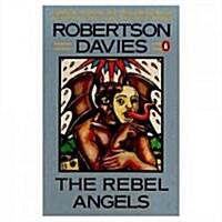 The Rebel Angels (Paperback, Reprint)