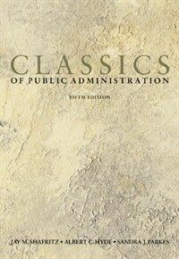 Classics of public administration 5th ed.