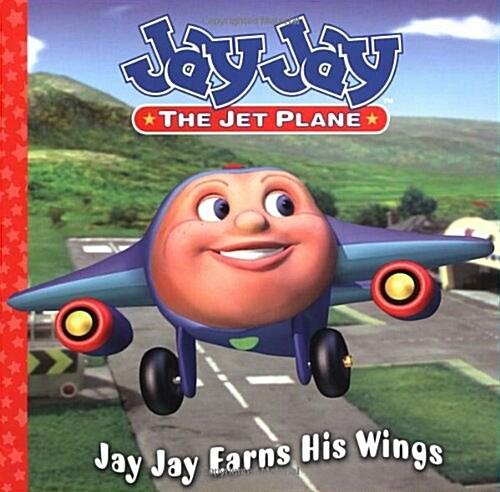 [중고] Jay Jay Earns His Wings (Jay Jay the Jet Plane) (Mass Market Paperback)