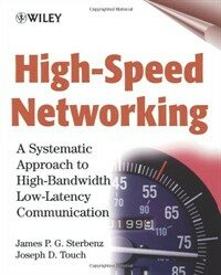 High speed networking : a systematic approach to high-bandwidth low-latency communication