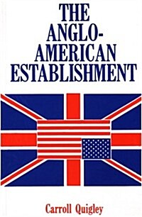 Anglo-American Establishment (Paperback, Reprint)