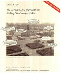 The cognitive style of PowerPoint : pitching out corrupts within 2nd ed