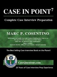 Case in point : complete case interview preparation 7th ed