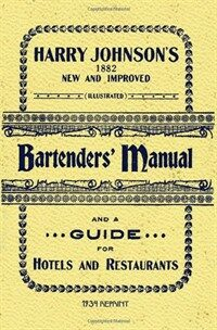 The new and improved illustrated bartenders' manual, or, How to mix drinks of the present style : containing valuable instructions and hints by the author in reference to the management of a bar, a hotel, and a restaurant : also, a large list of mixed drinks, including American, British, French, G