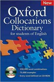 Oxford Collocations Dictionary: For Students of English [With CDROM] (Package, 2 Revised edition)