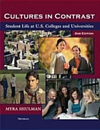 Cultures in Contrast, 2nd Edition: Student Life at U.S. Colleges and Universities (Paperback, 2)