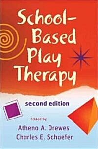School-Based Play Therapy (Hardcover, 2)