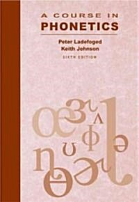 A Course in Phonetics (Paperback, CD-ROM, 6th)