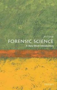 Forensic Science: A Very Short Introduction (Paperback)