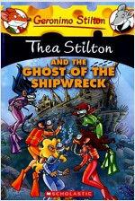 Thea Stilton and the Ghost of the Shipwreck: A Geronimo Stilton Adventure (Paperback)