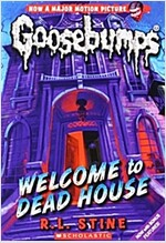 Welcome to Dead House (Classic Goosebumps #13) (Paperback)