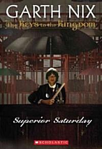 Superior Saturday (Paperback)