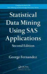 Statistical data mining using SAS applications 2nd ed