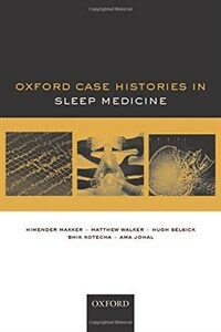 Oxford case histories in sleep medicine 1st ed