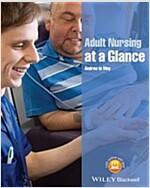 Adult Nursing at a Glance (Paperback)