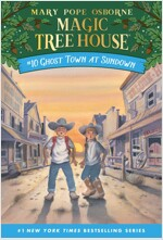 Magic Tree House #10 : Ghost Town at Sundown (Paperback)