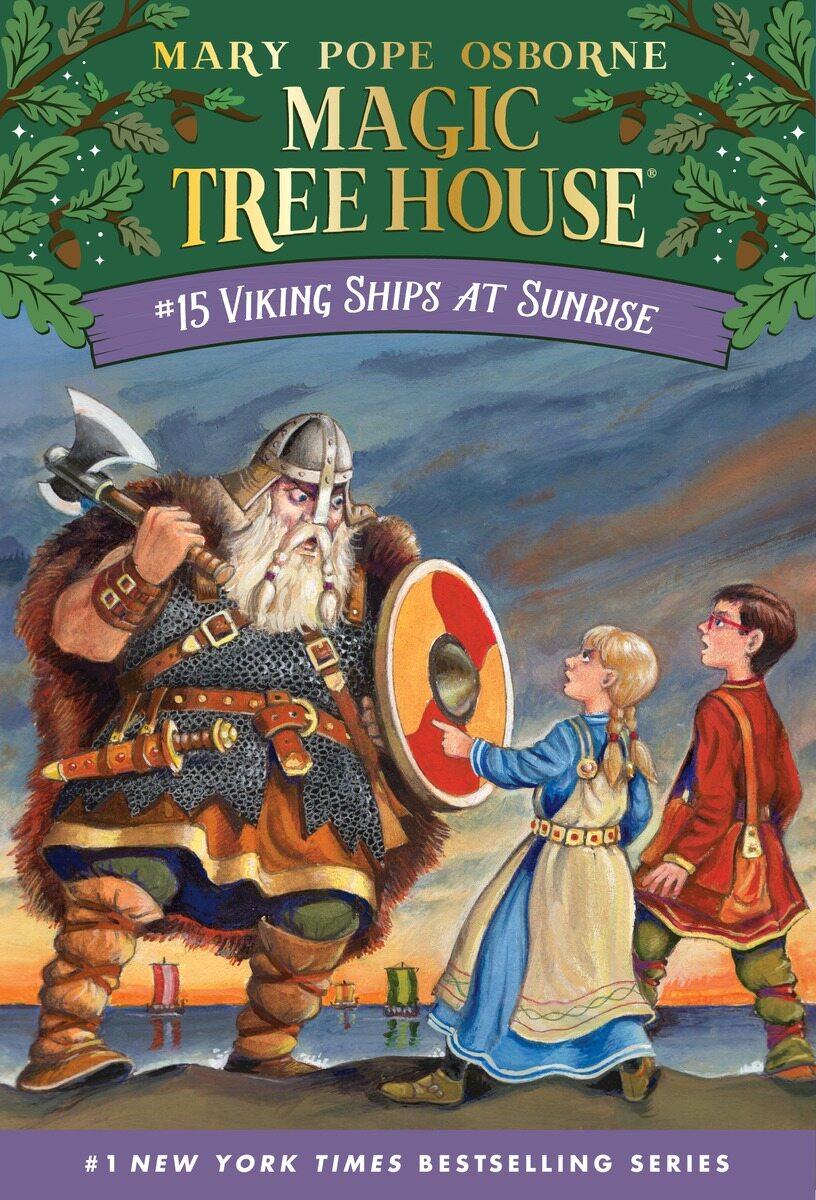 Magic Tree House #15 : Viking Ships at Sunrise (Paperback)