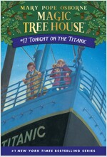 Magic Tree House #17 : Tonight on the Titanic (Paperback)