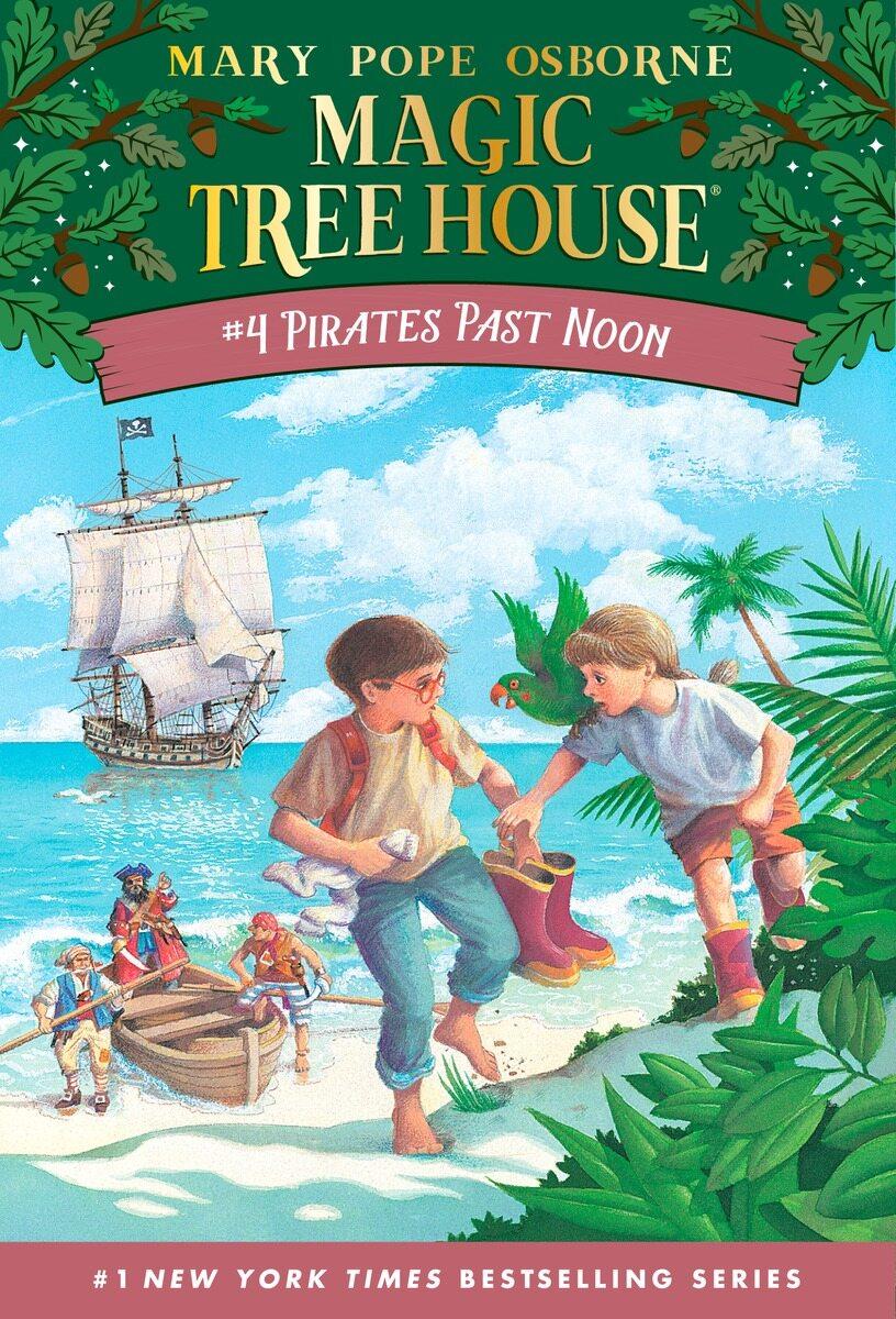 Magic Tree House #4 : Pirates Past Noon (Paperback)