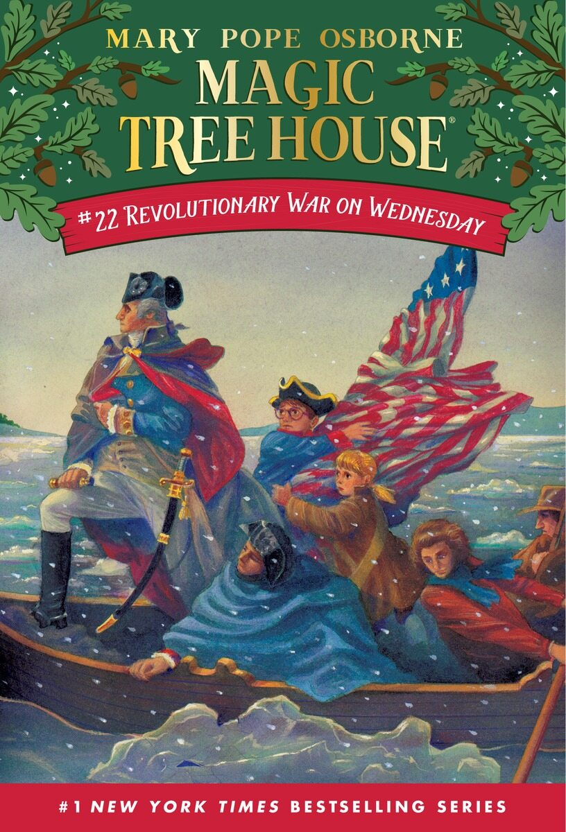 Magic Tree House #22 : Revolutionary War on Wednesday (Paperback)
