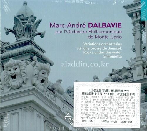 [수입] 마크-앙드레 달바비 : 야나체크에 의한 오케스트라 변주곡, 신포니에타 & 수면아래의 바위