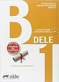 Preparacion DELE. B1. Libro + CD (2013) (Paperback)