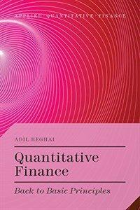 Quantitative finance : back to basic principles