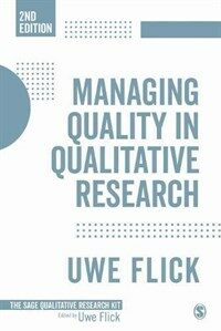 Managing quality in qualitative research. [8] / 2nd ed